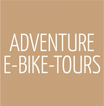 ADVENTURE E-Bike-Tours